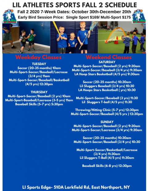 L.I. Sports Edge-East Northport-Lil Athletes Fall 2 2020 Schedule