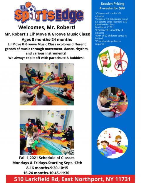 ***NEW for Fall 1 2021*** Mr. Robert's Lil Move & Groove Music Class (8-24 months)-Offer in our East Northport location!